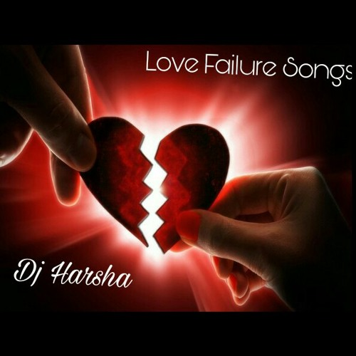 Love Failure Songs Mix By Dj Harsha Smiley .mp4