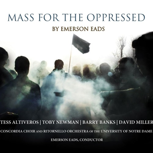 Mass for the Oppressed by Emerson Eads