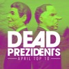 The Dead Prezidents - Deadcast Top 10 April '17 2017-04-30 Artwork