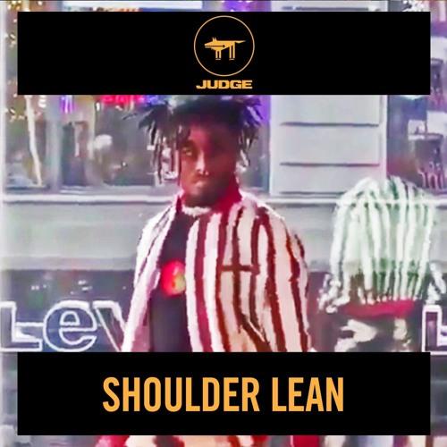 SHOULDER LEAN (JUDGE REMIX)
