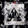 M1unna x Dicey - Getting It In mp3