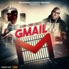 GMAIL FROM THE UP COMING GMAIL ALBUM C.L G.L