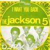 Jackson Five - I want you back ( Dj Derick Mashup - Retro)