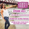 #031 Strategies for Intermittent Fasting