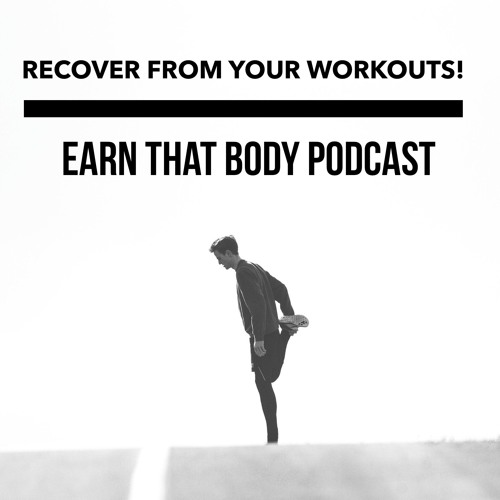 #54 Recover From Your Workouts!