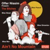 Offer Nissim Presents: The Bitches - Ain't No Mountain