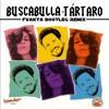 Buscabulla's - TARTARO Bootleg Remix