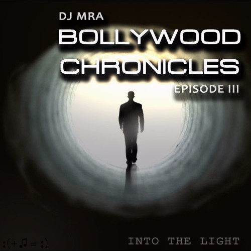 Bollywood Chronicles E3 - Into The Light