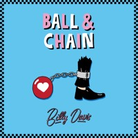 Billy Davis - Ball And Chain