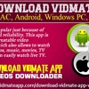 Download Vidmate for MAC, Android, Windows PC, iPhone