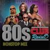 80s CLUB REVISED (OldSKOOL Mixtape)
