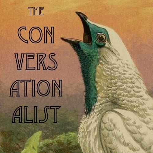 The Conversationalist - 01 - 'Conversazione'