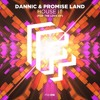 Download Dannic & Promise Land - House It (For The Love Of) Mp3
