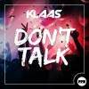 Klaas - Don't Talk (Preview)