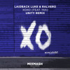 Laidback Luke & Ralvero - XOXO (feat. Ina)(Unity Remix) [FREE DOWNLOAD]