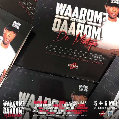 "DJ Superior: ""WAAROM? DAAROM!"" (MIXTAPE)"