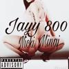 Jayy 800 X Nicki Minaj Mp3