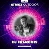 DJ Francois @ Atmoz Outdoor (26/06/2016)