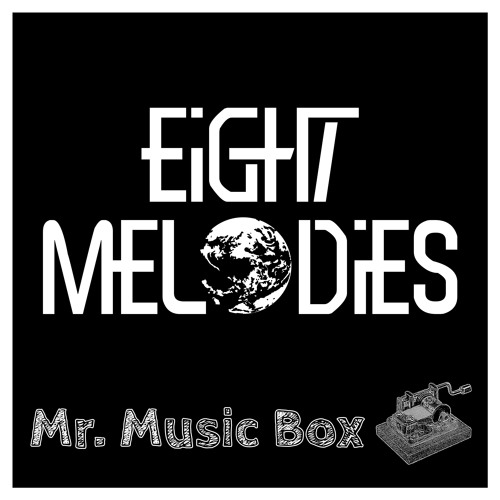EarthBound - Eight Melodies (Music Box) by Mr  Music Box