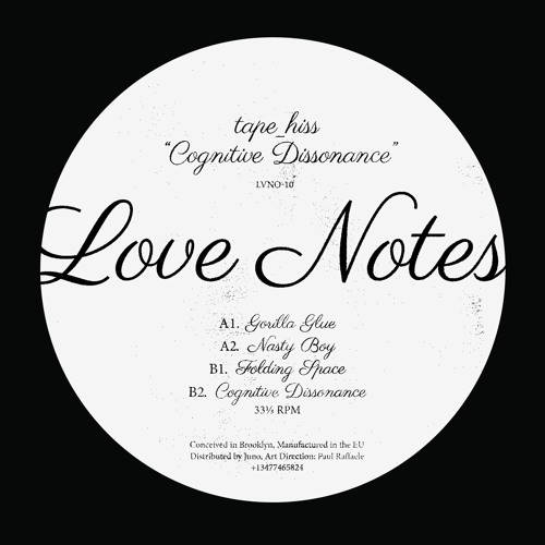 tape_hiss - Cognitive Dissonance (Love Notes)