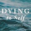 Dying to Self - Chris Stevens - April 30 2017