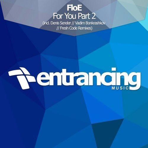 FloE - For You (Denis Sender Remix)