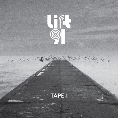 Lift91 - Tape 1