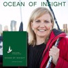 Ocean of Insight--A Sailor's Voyage from Despair to Hope
