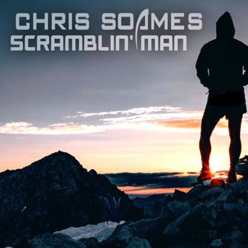 Chris Soames - Scramblin' Man (Original Mix)