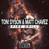 Ton! Dyson, Matt Chavez - Fire Drill (Extended Mix) [Digital Empire] OUT NOW! #37 Beatport Chart