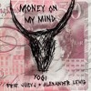 Money On My Mind Feat Juicy J And Alexander Lewis Mp3