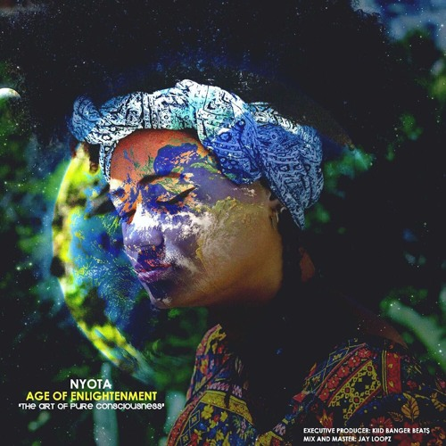 Age of Enlightenment - Mixtape by Nyota