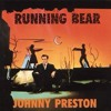 Running Bear - (Johnny Preston, The Guess Who) - Cover