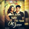 Ok JANU (DJ Khan Remix)