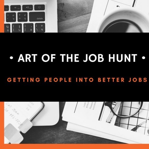 Art of the Job Hunt - My Story/Experiment