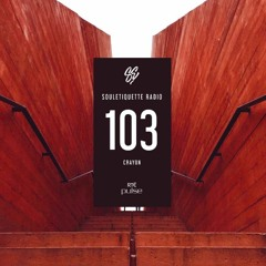 Souletiquette Radio Session 103 feat. Crayon