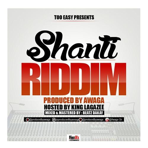 ORIGINAL(SHANTI RIDDIM PRODUCED BY AWAGA)