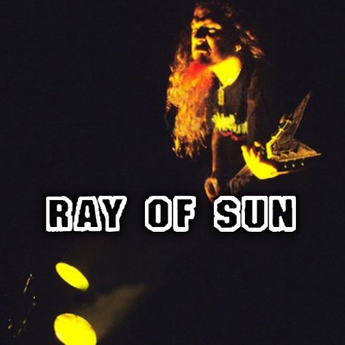 """Ray of Sun"" (feat. DIMEBAG)"