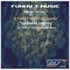 FTM018 : DJ Funky T feat. Elliot Chapman - You Gave Me Something (Dj Funky T's Rachet Dubstrumental)