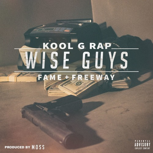"Kool G Rap feat. Fame (M.O.P.) + Freeway ""Wise Guys"" (produced by MoSS) cuts by Statik Selektah"