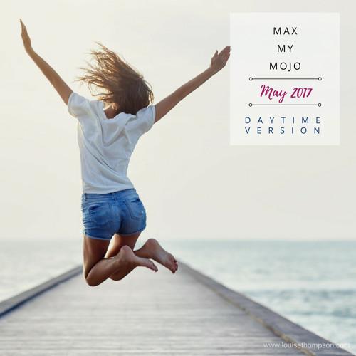 Max My Mojo - Daytime Version
