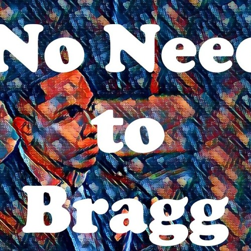 Episode 7 Feat. Courtland Bragg - No Need to Bragg
