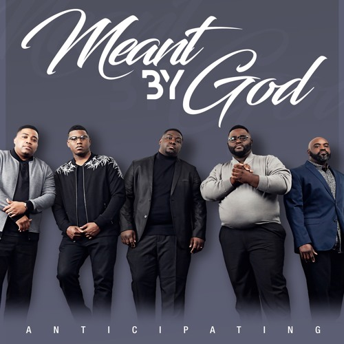 meant-by-god-anticipating