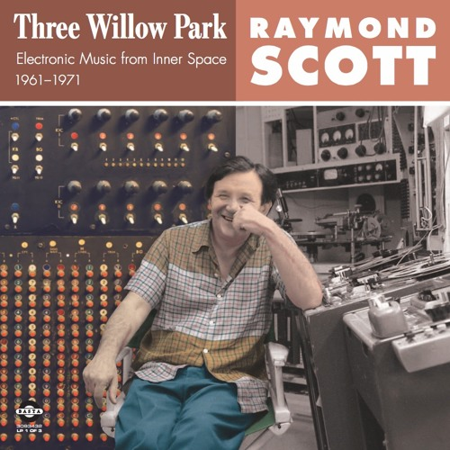RAYMOND SCOTT: Three Willow Park Montage No. 1