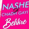 Nashe Si Chad Gayi Demo