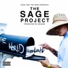 Sage One the Wise- THE MOST DANGEROUS DRUG IN THE WORLD (Produced by Ariano)