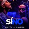 Annita - Si O No Ft Maluma (Elias Cruz)Rmx Demo