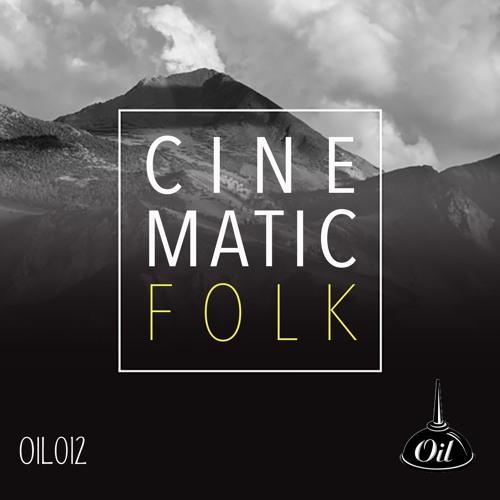 Cinematic Folk OIL012