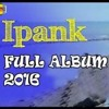 Full Album - Ipank Ft Rayola Lagu M