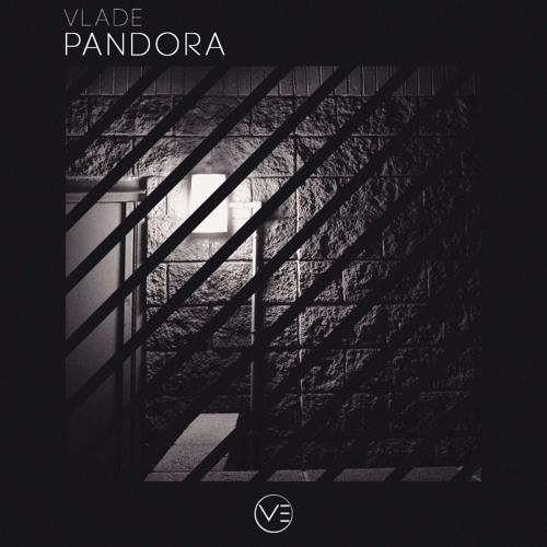 VLADE - Pandora (Original Mix)